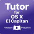 Tutor for OS X El Capitan for mac 10.11 最新操作系统 OS X Capitan 支持10.11